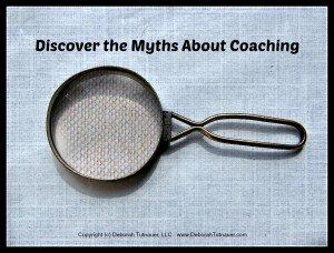 Four Myths About Coaching Plus One More